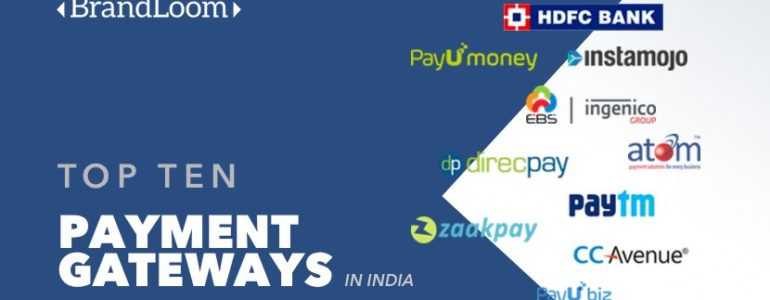 TOP 10 BEST PAYMENT GATEWAYS IN INDIA