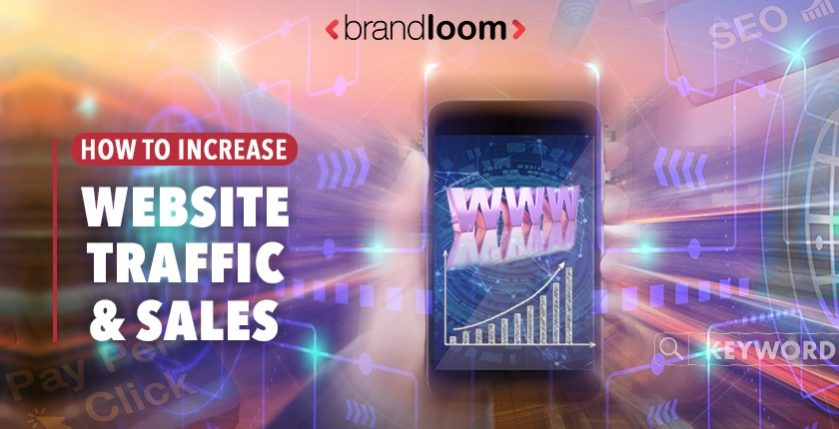 How to Increase Website Traffic and Sales