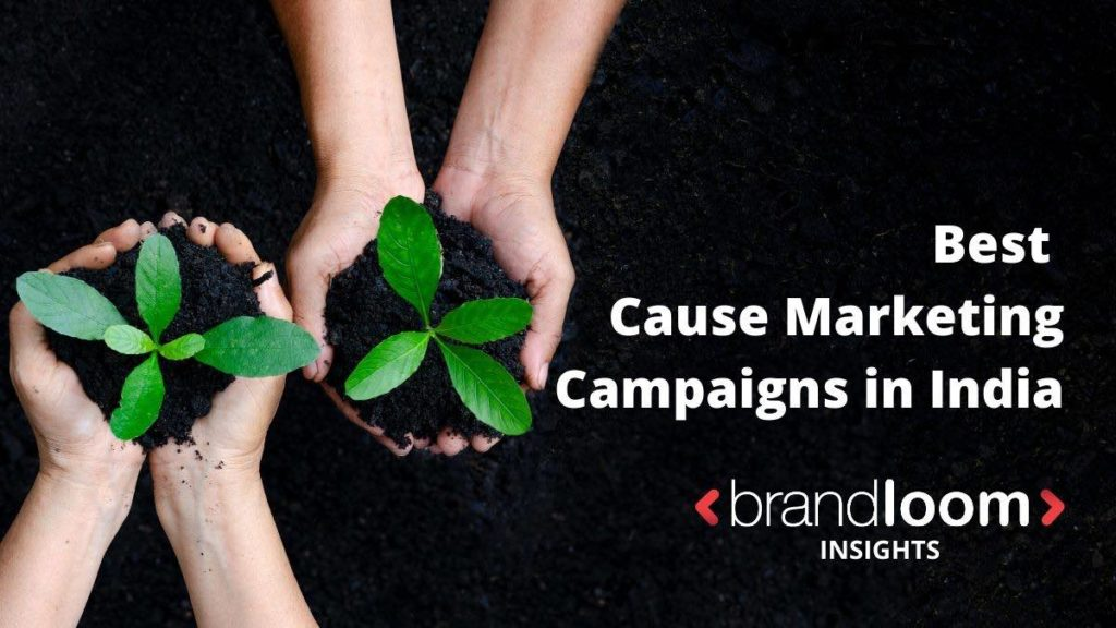 Best Cause Marketing Campaigns in India