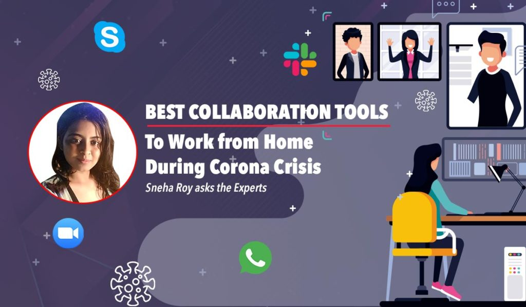Best Collaboration tools to work from home - 2